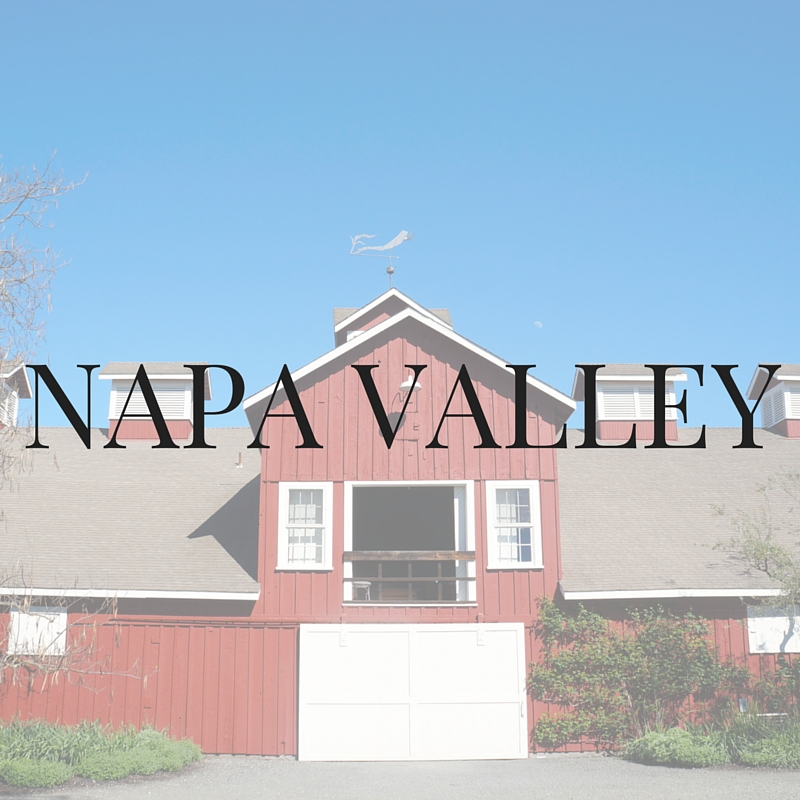 Napa Valley Travel Blogger Recommendations