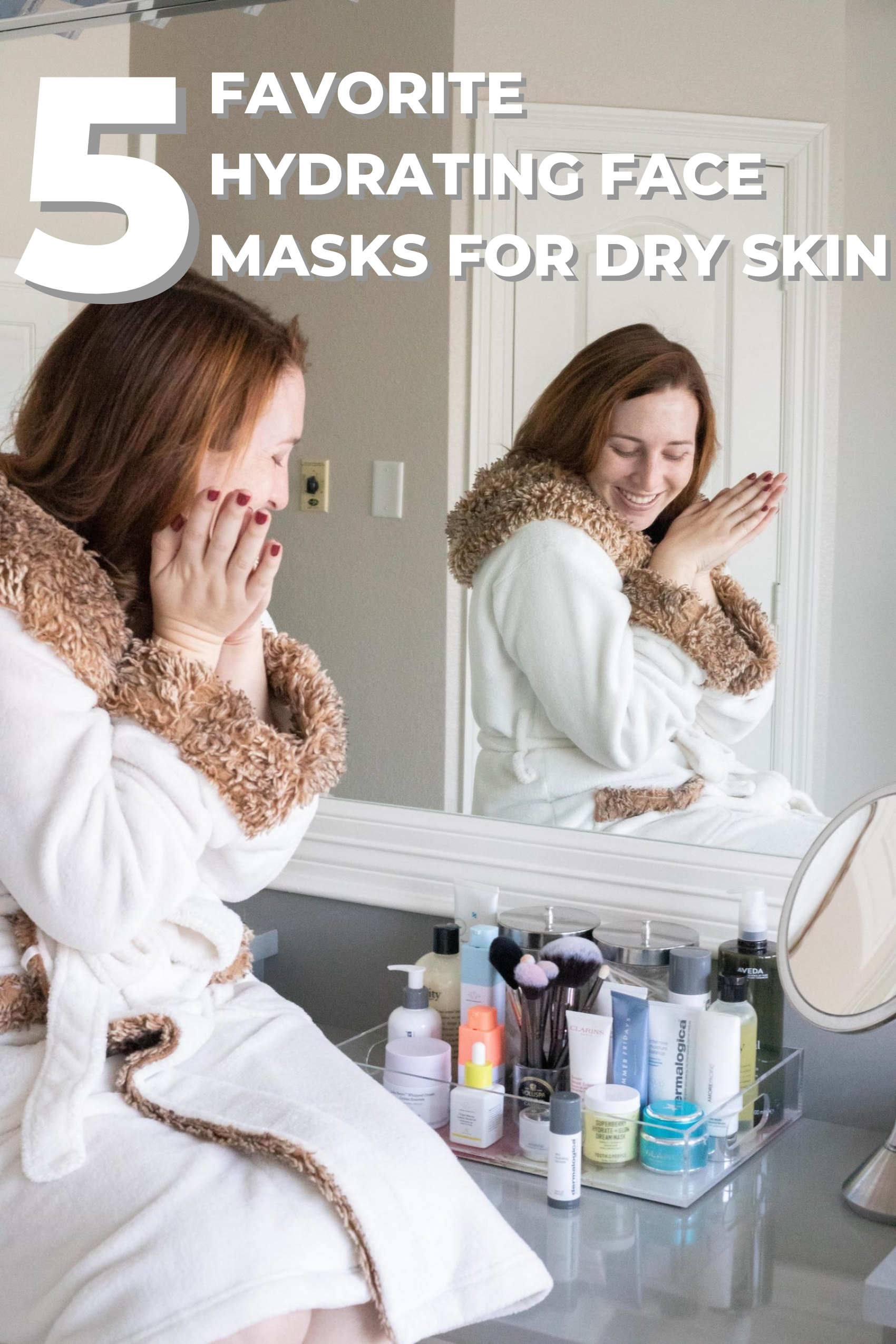 My 5 Favorite Hydrating Masks for Dry Skin graphic for Pinterest
