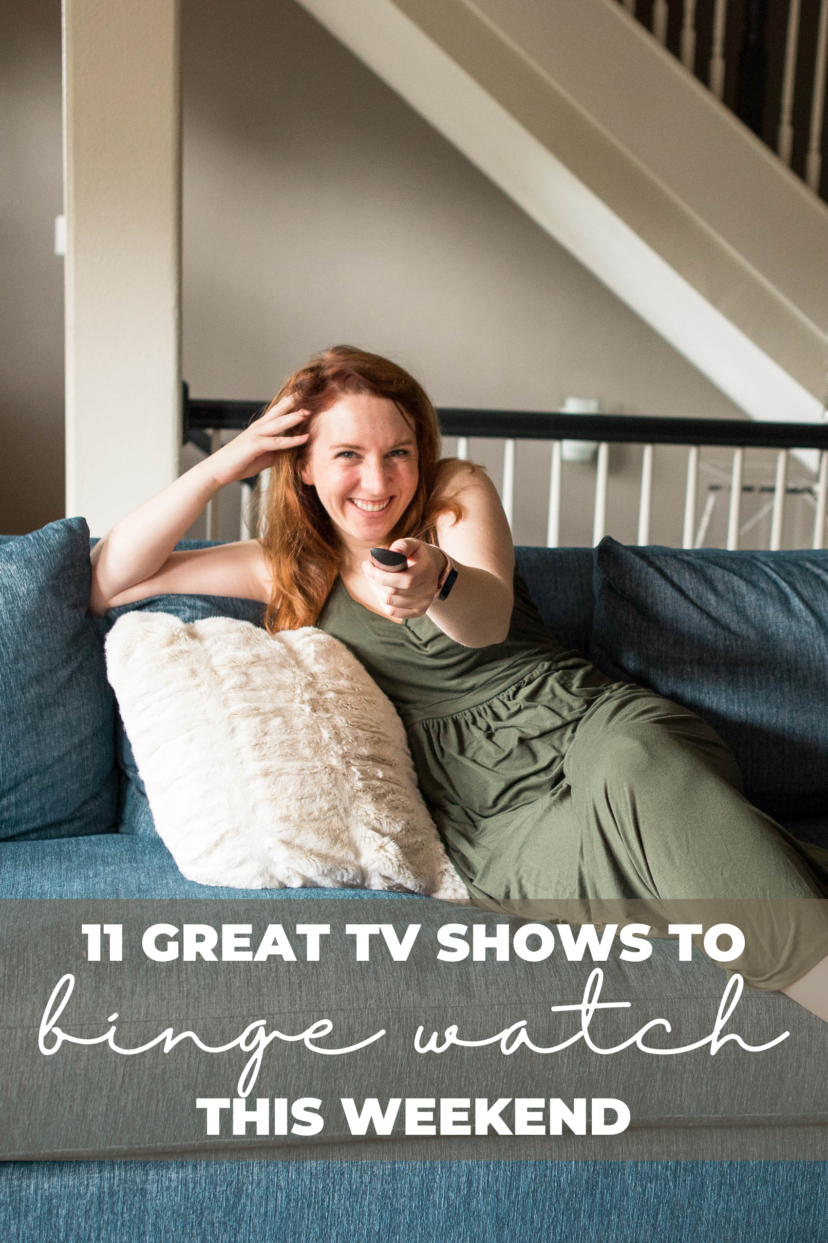 11 Best TV Shows to binge watch this weekend Pinterest graphic
