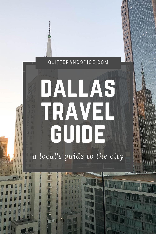 Dallas Travel Guide pinterest image - see Dallas like a local