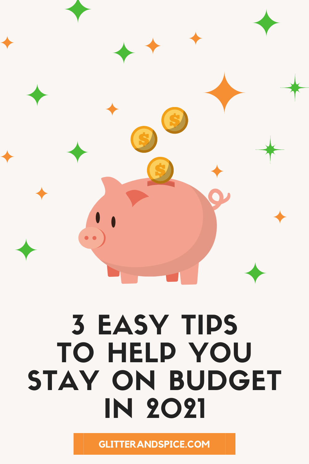 3 easy tips to help you stay on budget in 2021 graphic for Pinterest